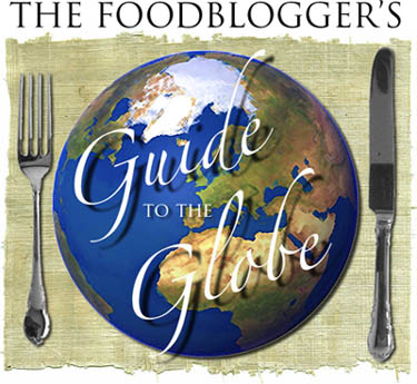 The Foodblogger's Guide to the Globe